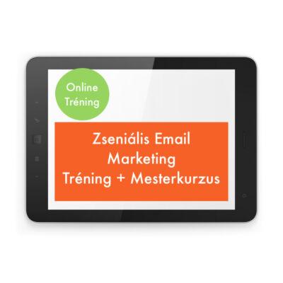 Zseniális Email Marketing Alaptréning + Mesterkurzus