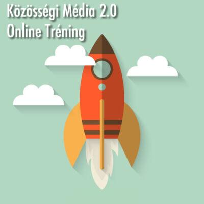 Közösségi Média 2.0 Online Tréningcsomag